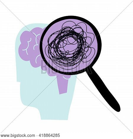 A Brain With A Loupe. Loupe With Mess And Thinking About Problem. Mental Health And Everyday Problem
