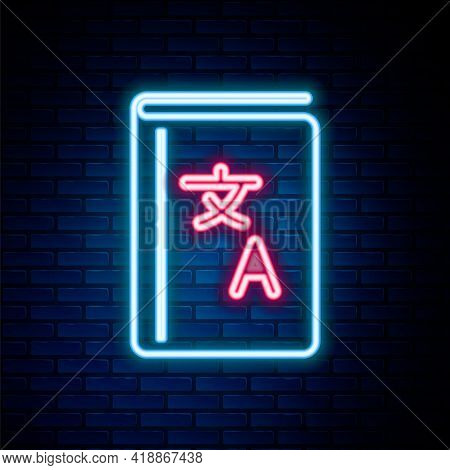 Glowing Neon Line Translator Book Icon Isolated On Brick Wall Background. Foreign Language Conversat