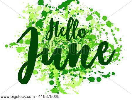 Hello June Summer Greeting Banner Vector Design. Label With Hand Painted Watercolor Brush Stroke Spl