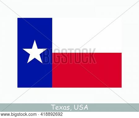 Texas Usa State Flag. Flag Of Tx, Usa Isolated On White Background. United States, America, American