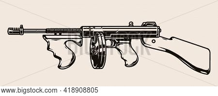 Gangster Tommy Gun Template In Vintage Monochrome Style Isolated Vector Illustration