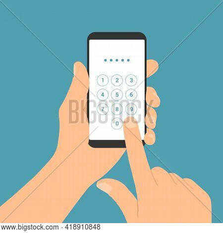 Flat Design Illustration Of Male Hand Holding Mobile Phone. Enters The Pin Code On The Numeric Keypa
