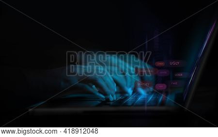 Cyber Bullying And Racist Via Internet Concept. World Social Issue. Motion Blurred Image Of Person U
