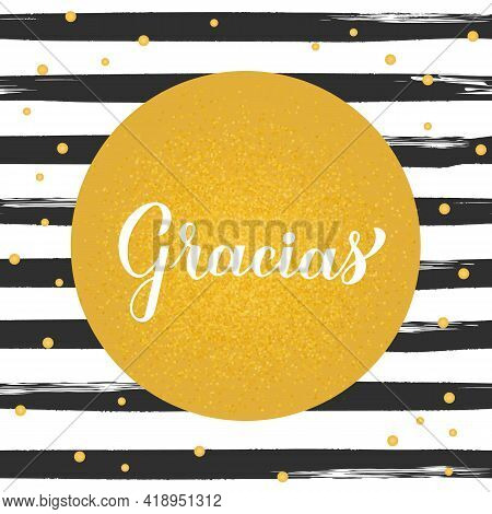 Thank You Calligraphy Hand Lettering In Spanish Language On Black And White Brush Stroke Stripes Bac