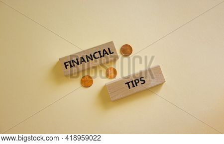 Financial Tips Symbol. Wooden Blocks With Words 'financial Tips' On Beautiful White Background. Meta