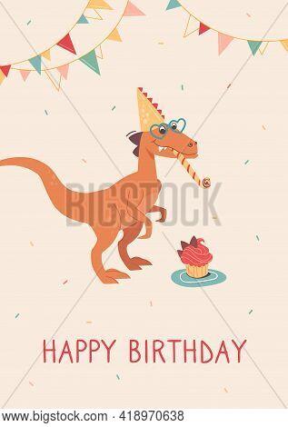 Funny Velociraptor Blows A Festive Tune. Happy Birthday. Dino In Heart-shaped Sunglasses And A Cap.