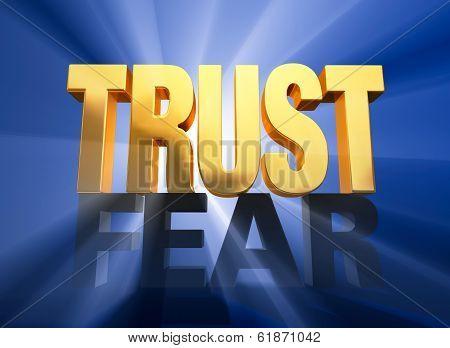 Trust Triumphs Over Fear