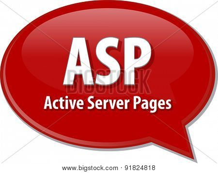 speech bubble illustration of information technology acronym abbreviation term definition ASP Active Server Pages