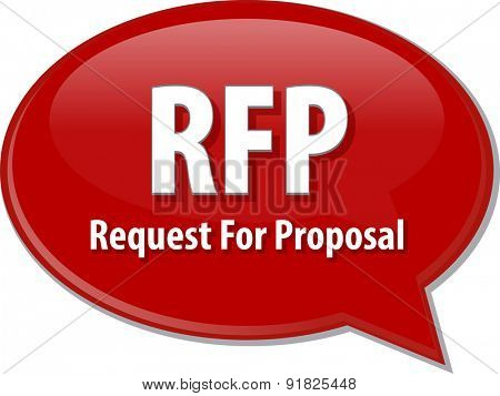 word speech bubble illustration of business acronym term RFP Request For Proposal poster