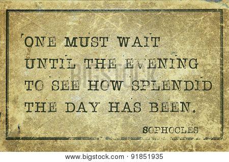 Splendid Day Sophocles