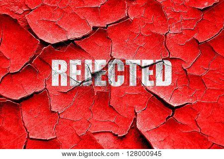 Grunge cracked rejected sign background poster