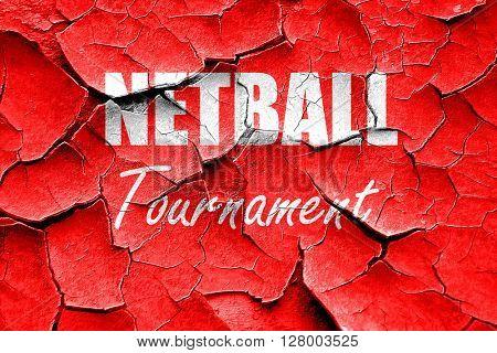 Grunge cracked netball sign background