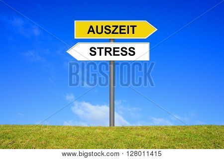 Sign with two arrows shows Stress or Time Out in german language