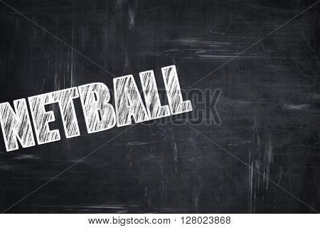 Chalkboard writing: netball sign background