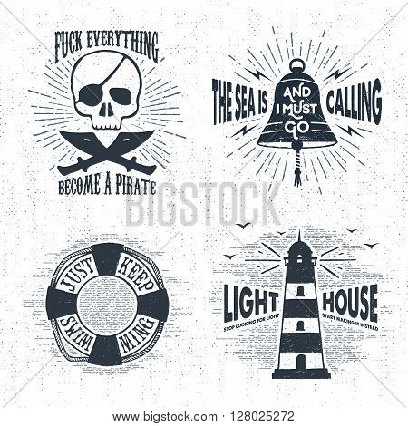 Hand drawn textured vintage badges set with pirate skull bell lifebuoy lighthouse and inspirational lettering.