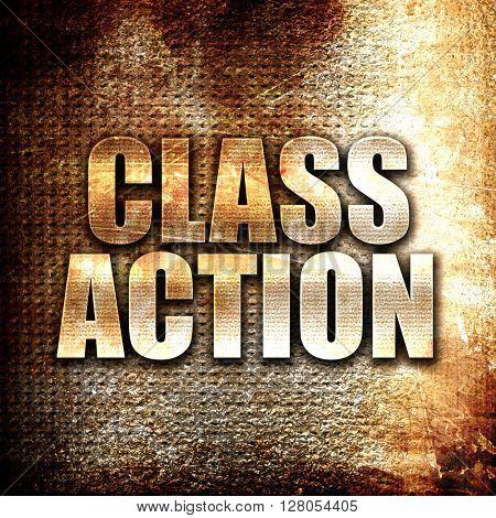 class action, written on vintage metal texture