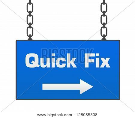 Quick fix text written over blue hanging signboard.