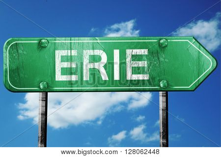 erie road sign , worn and damaged look
