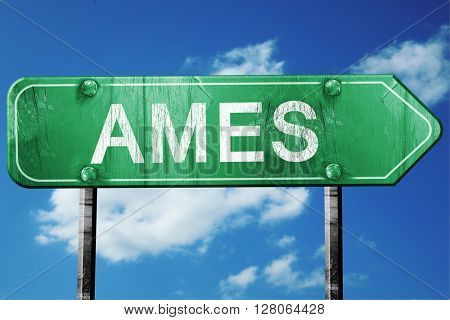 ames road sign , worn and damaged look