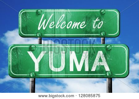 yuma vintage green road sign with blue sky background