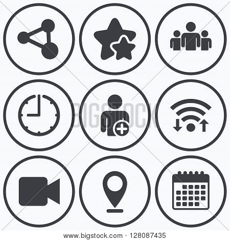 Clock, wifi and stars icons. Group of people and share icons. Add user and video camera symbols. Communication signs. Calendar symbol.