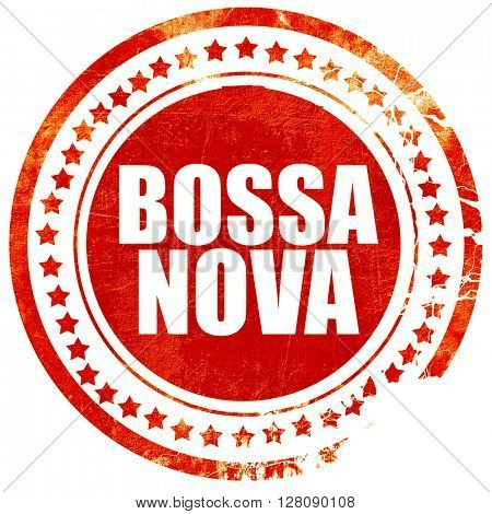bossa nova, grunge red rubber stamp with rough lines and edges