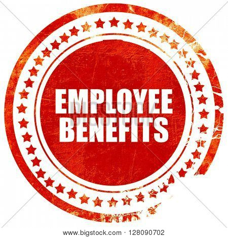 employee benefits, grunge red rubber stamp with rough lines and