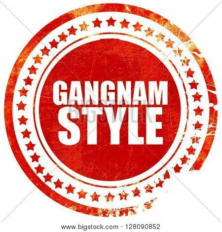 gangnam style, grunge red rubber stamp with rough lines and edge
