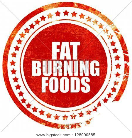 fat burning foods, grunge red rubber stamp with rough lines and