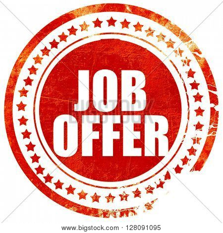 job offer, grunge red rubber stamp with rough lines and edges