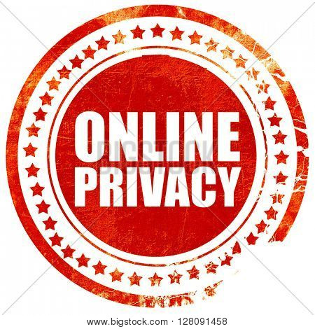 online privacy, grunge red rubber stamp with rough lines and edg
