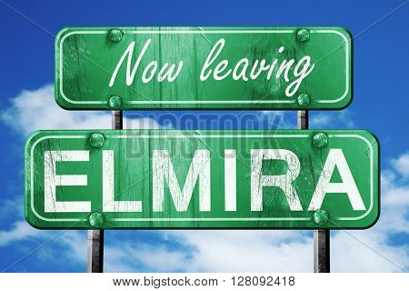 Leaving elmira, green vintage road sign with rough lettering