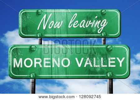 Leaving moreno valley, green vintage road sign with rough letter
