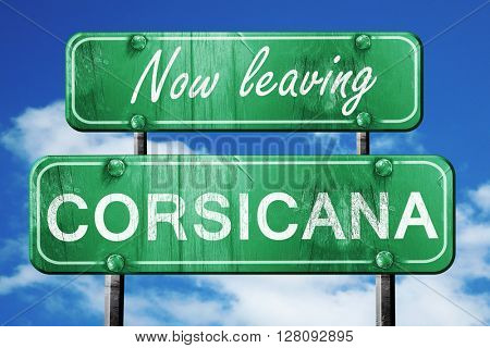 Leaving corsicana, green vintage road sign with rough lettering