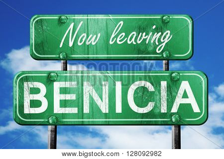 Leaving benicia, green vintage road sign with rough lettering