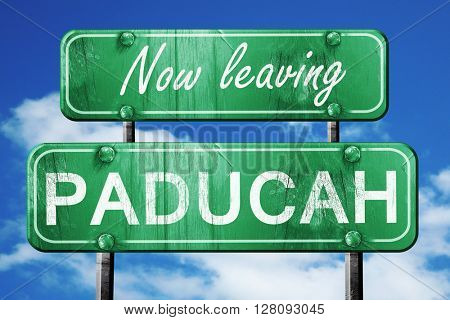 Leaving paducah, green vintage road sign with rough lettering