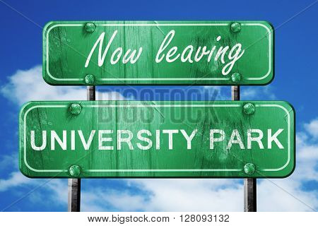 Leaving university park, green vintage road sign with rough lett