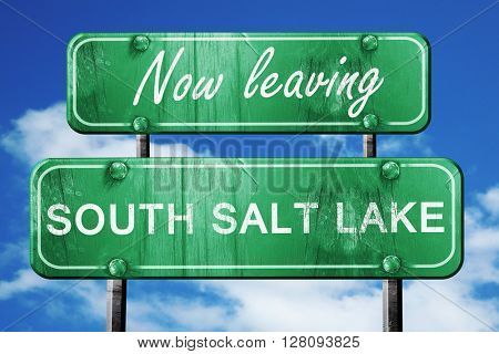 Leaving south salt lake, green vintage road sign with rough lett