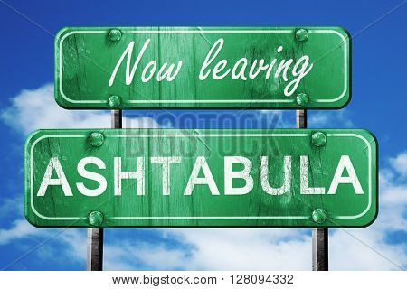 Leaving ashtabula, green vintage road sign with rough lettering