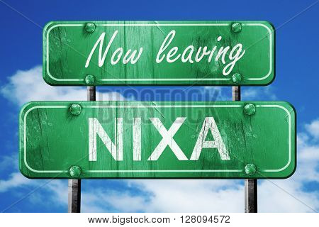 Leaving nixa, green vintage road sign with rough lettering