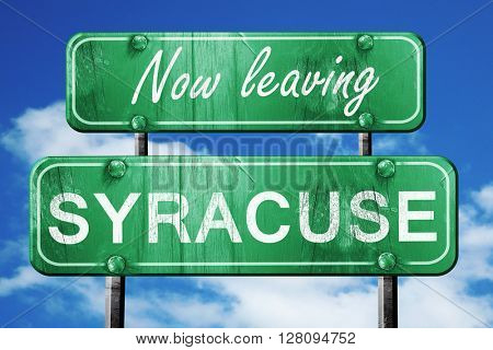 Leaving syracuse, green vintage road sign with rough lettering