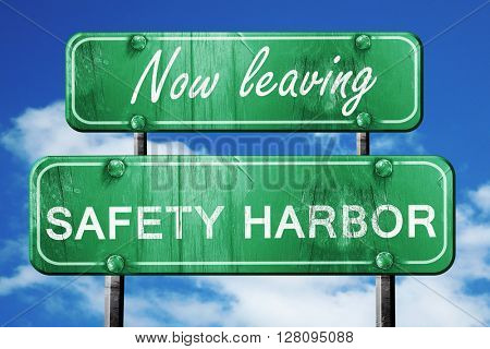 Leaving safety harbor, green vintage road sign with rough letter