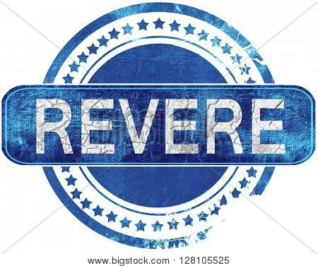 revere grunge blue stamp. Isolated on white.
