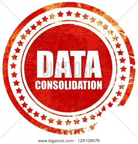 data consolidation, red grunge stamp on solid background
