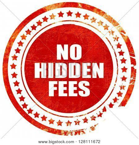 no hidden fees, red grunge stamp on solid background
