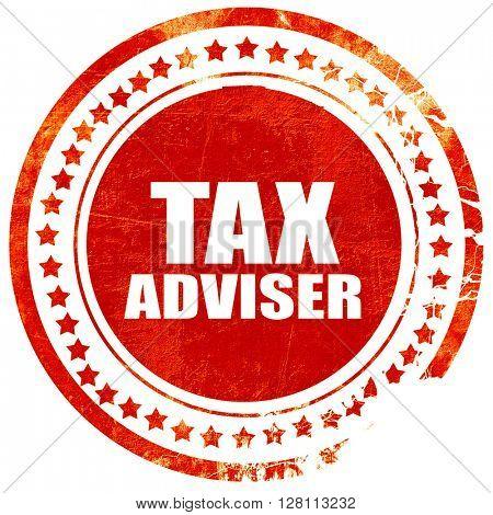 tax adviser, red grunge stamp on solid background