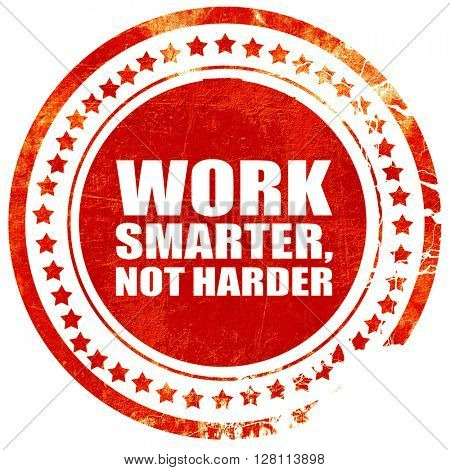 work smarter not harder, red grunge stamp on solid background
