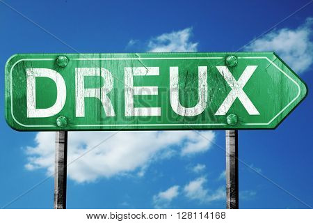 dreux road sign, 3D rendering, vintage green with clouds backgro