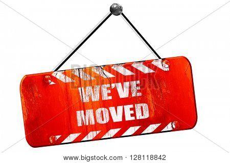 We've moved sign, 3D rendering, vintage old red sign