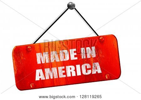 Made in america, 3D rendering, vintage old red sign